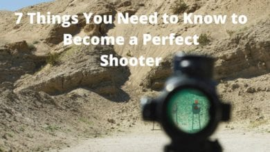 Photo of 7 Things You Need to Know to Become a Perfect Shooter